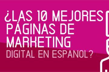 las 10 mejores paginas de marketing digital en español