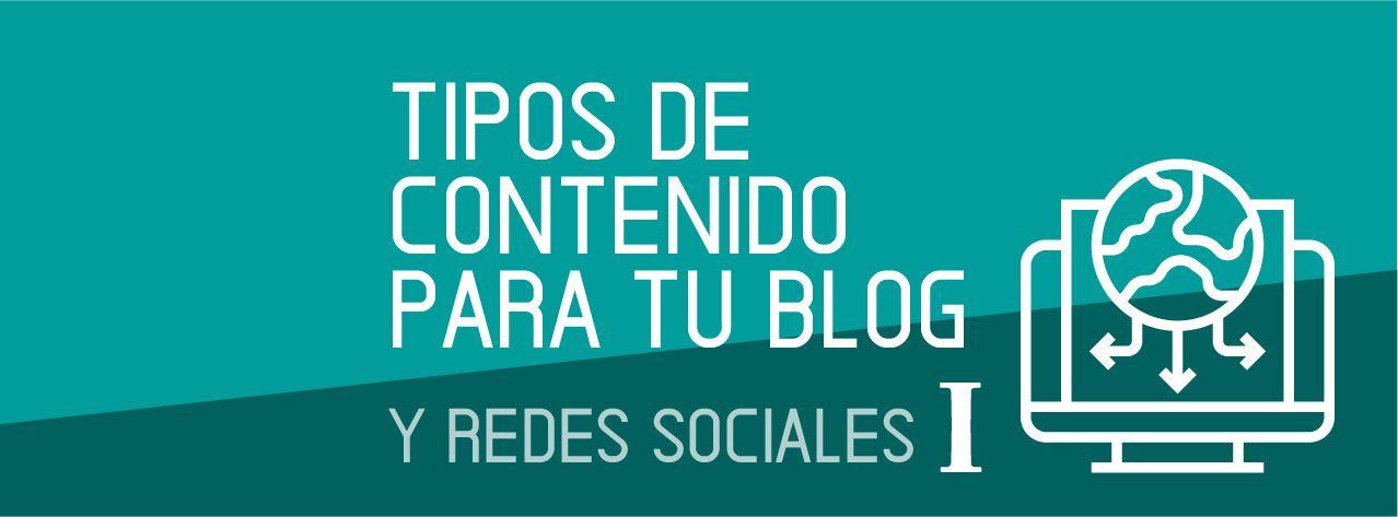 Tipos de contenido para tu blog 1